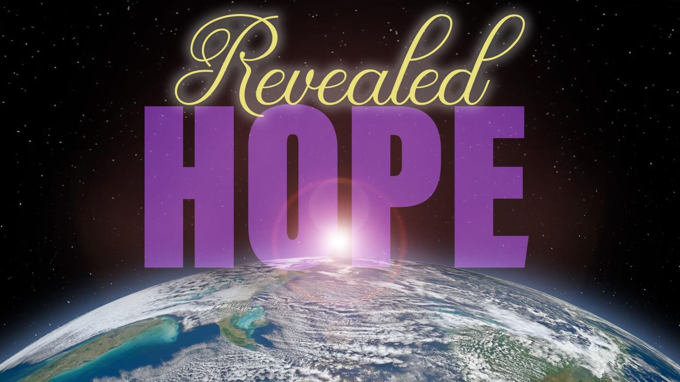 Revealed Hope